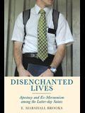 Disenchanted Lives: Apostasy and Ex-Mormonism Among the Latter-Day Saints