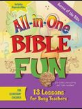 All-In-One Bible Fun for Elementary Children: Heroes of the Bible: 13 Lessons for Busy Teachers