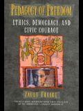 Pedagogy of Freedom: Ethics, Democracy, and Civic Courage