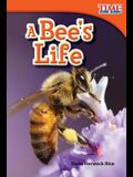A Bee's Life (TIME FOR KIDS® Nonfiction Readers)
