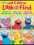 Sesame Street: Lots & Lots of Look and Find