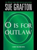 o Is for Outlaw: A Kinsey Millhone Novel
