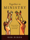 Together in Ministry: Women and Men in Flourishing Partnerships