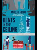 Dents in the Ceiling: Tools Women & Allies Need to Breakthrough