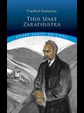 Thus Spake Zarathustra (Dover Thrift Editions)
