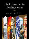 That Summer in Provincetown, Volume 119