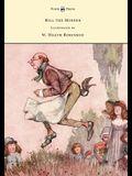 Bill the Minder - Illustrated by W. Heath Robinson