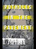 Potholes in the Pavement: Inspiring Tales of Vulnerable Children