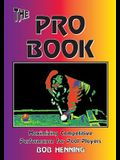 The Pro Book: Maximizing Competitive Performance for Pool Players