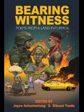 Bearing Witness: Poems from a Land in Turmoil