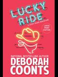 Lucky Ride: Large Print Edition