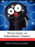 Word Order in Subordinate Clauses