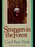 Strangers in the Forest