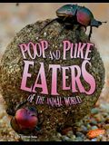 Poop and Puke Eaters of the Animal World