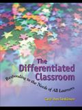 Differentiated Classroom: Responding to Needs of All Lrnrs