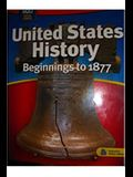 United States History and New York History: Beginnings to 1877