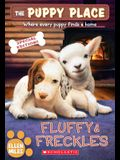 Fluffy & Freckles Special Edition (the Puppy Place #58), 58