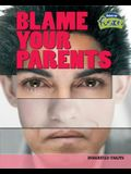 Blame Your Parents: Inherited Traits
