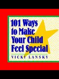101 Ways to Make Your Child Feel Special