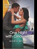 One Night with Cinderella: A Forbidden Rags to Riches Romance