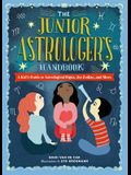 The Junior Astrologer's Handbook: A Kid's Guide to Astrological Signs, the Zodiac, and More