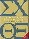 A Primer of Biblical Greek [With CDROM]