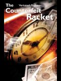 The Counterfeit Racket