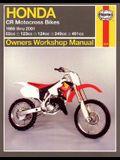 Honda CR Motocross Bikes (86-01)owners Workshop Manual: 82cc, 123cc, 124cc, 249cc, 491cc (Haynes Owners Workshop Manuals)