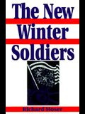 The New Winter Soldiers: GI and Veteran Dissent During the Vietnam Era