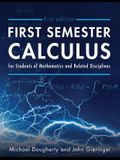 First Semester Calculus for Students of Mathematics and Related Disciplines
