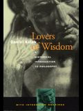 Lovers of Wisdom: A Historical Introduction to Philosophy