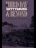 Third Day at Gettysburg and Beyond