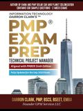 PMP(R) Exam Prep Fully Updated for July 2020 Exam: Technical Project Manager