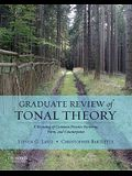 Graduate Review of Tonal Theory: A Recasting of Common-Practice Harmony, Form, and Counterpoint [With CD (Audio)]