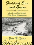Fields of Sun and Grass: An Artist's Journal of the New Jersey Meadowlands