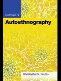 Essentials of Autoethnography