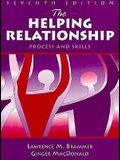 The Helping Relationship: Process and Skills (7th Edition)