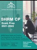 SHRM CP Exam Prep 2021-2022: SHRM Study Guide and Practice Test Questions for the Society for Human Resource Management Certification [Book Include