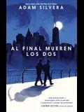 Al Final Mueren Los DOS