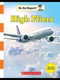 High Fliers (Be an Expert!)