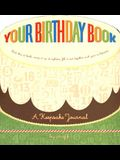 Your Birthday Book: A Keepsake Journal