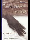 Mother to Mother