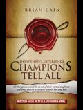 Champions Tell All: Inexpensive Experience