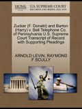 Zucker (F. Donald) and Barton (Harry) V. Bell Telephone Co. of Pennsylvania U.S. Supreme Court Transcript of Record with Supporting Pleadings