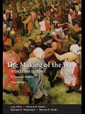 The Making of the West: Peoples and Cultures, a Concise History