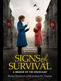 Signs of Survival: A Memoir of the Holocaust