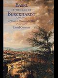 Basel in the Age of Burckhardt: A Study in Unseasonable Ideas