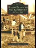 North Branford and Northford: 1950-1981