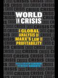 World in Crisis: A Global Analysis of Marx's Law of Profitability