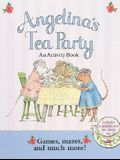 Angelina's Tea Party: An Activity Book with Punch-Out(s)
